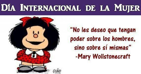 Pin De Shirley Miranda En Mafalda Dia Internacional De La Mujer Frases Inspiradoras Feliz Día De La Mujer