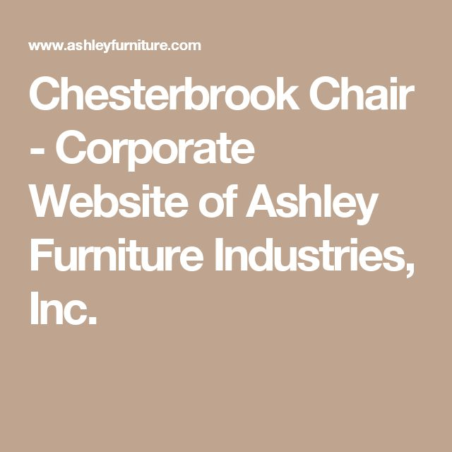 Chesterbrook Chair - Corporate Website of Ashley Furniture Industries, Inc.