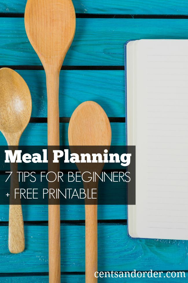 New to meal planning? A meal plan will save you money on food costs and help you avoid restaurants & take-out. These 7 tips will get any beginner started with meal planning. Free printable meal planner
