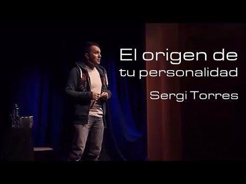 SERGI TORRES - El origen de tu personalidad