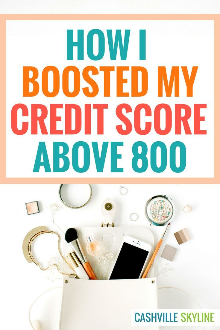 Looking for ways to build your credit score? Find out how I boosted my credit score to over 800!