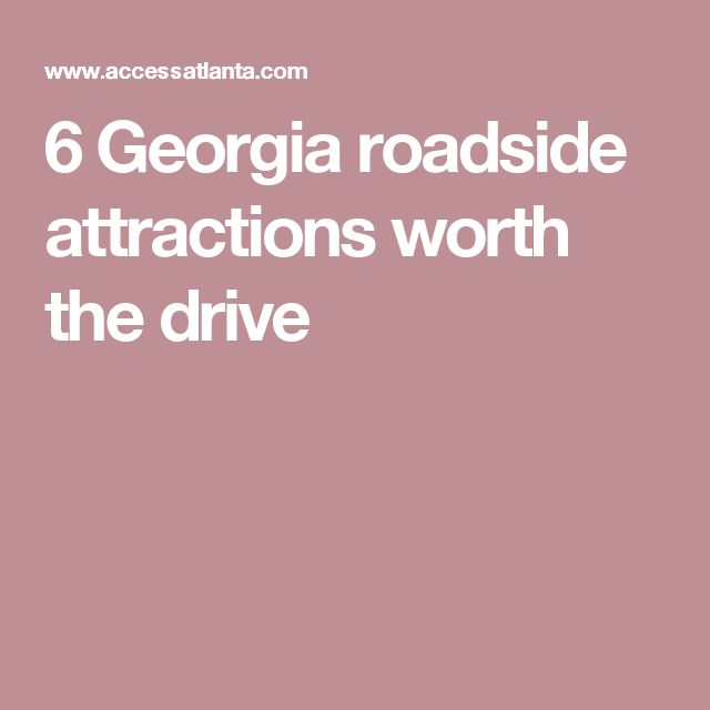 6 Georgia roadside attractions worth the drive