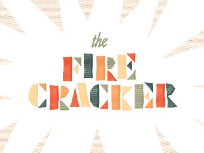 by Seth Nickerson: Illustrations Types, Seth Nickerson, Letters Typography, Fire Crackers, Firecracker Large Colors, Hands Letters, Graphics Design, Design Typography, Vintage Style