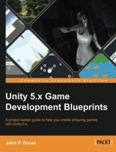 Unity 5.x Game Development Blueprints free download by John P. Doran ISBN: 9781785883118 with BooksBob. Fast and free eBooks download.  The post Unity 5.x Game Development Blueprints Free Download appeared first on Booksbob.com.