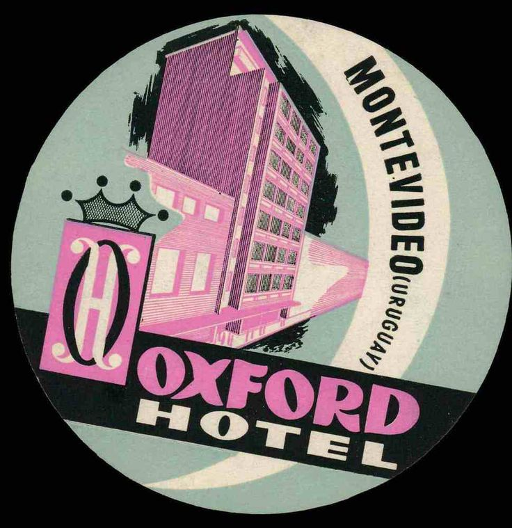 OXFORD Hotel old luggage label MONTEVIDEO Uruguay