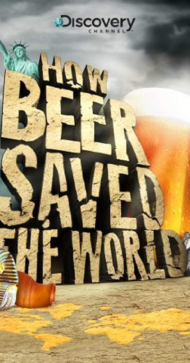 With Henry Strozier George Armelagos Charlie Bamforth Kyria Boundy Mills This Show Traces The Important Role That Beer Has World Tv Beer Discovery Channel