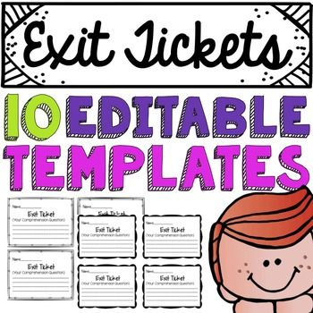 10 Editable Exit Ticket Templates. Just insert your own reading comprehension question to assess your students! Product by Education Lahne