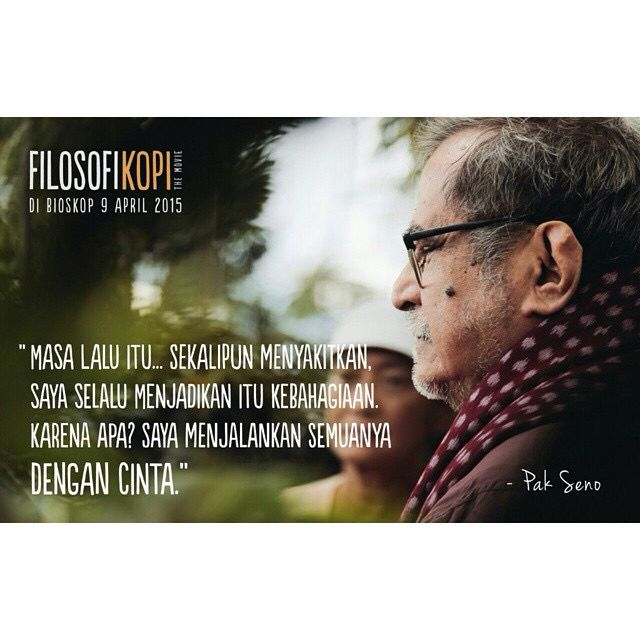 FILOSOFI KOPI @21cineplexcom #FilosofiKopiTheMovie 9 April 2015