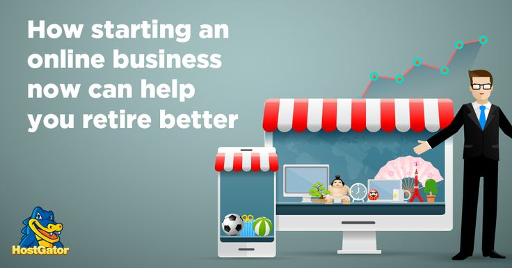 How Starting an Online Business Now Can Help You Retire Later