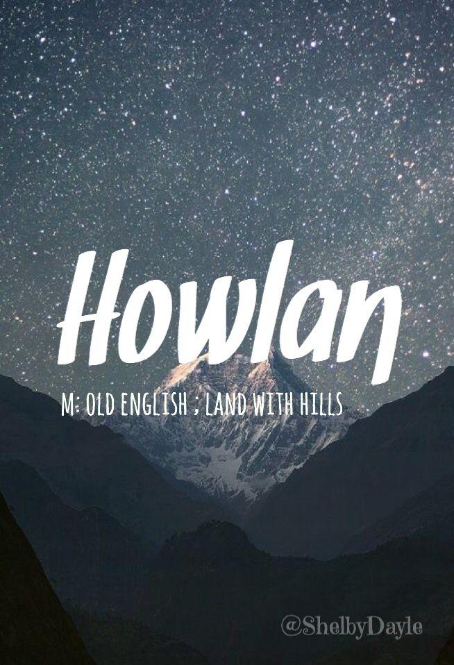 Howlan - unique boy name! #babynames #baby #babyboy #names