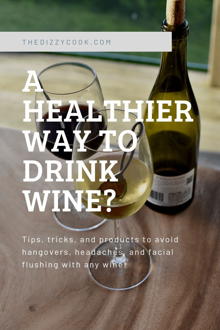 Wine without the headache? It's possible! Here are some