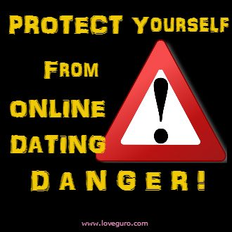 What cause online dating dangerous
