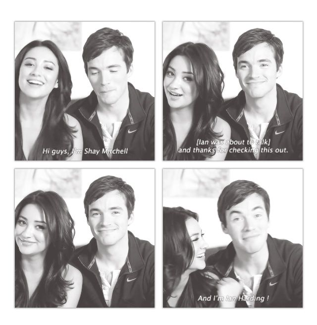 Hahaha ian and shay, my favorite PLL actor and actress