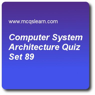 Computer System Architecture Quizzes:   operating systems Quiz 89 Questions and Answers - Practice operating system quizzes based questions and answers to study computer system architecture quiz with answers. Practice MCQs to test learning on computer system architecture, operating system structure, resource allocation and ownership, operating system services, user operating system interface quizzes. Online computer system architecture worksheets has study guide as continuing operation..
