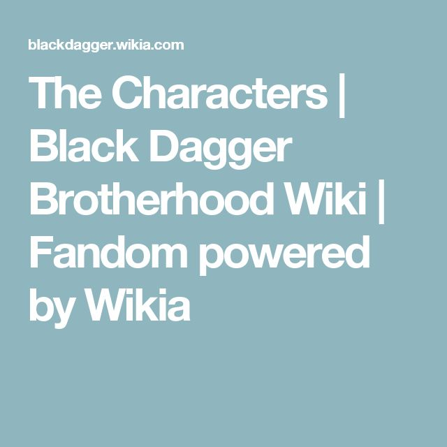 The Characters | Black Dagger Brotherhood Wiki | Fandom powered by Wikia