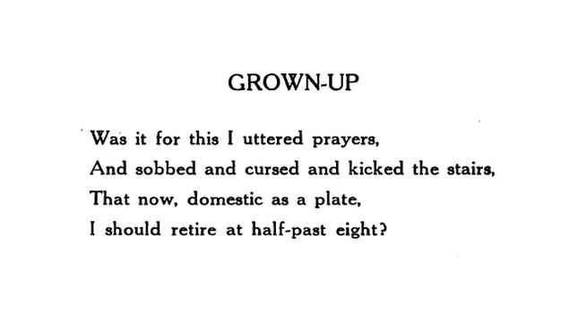 Grown-Up (by Edna St. Vincent Millay)