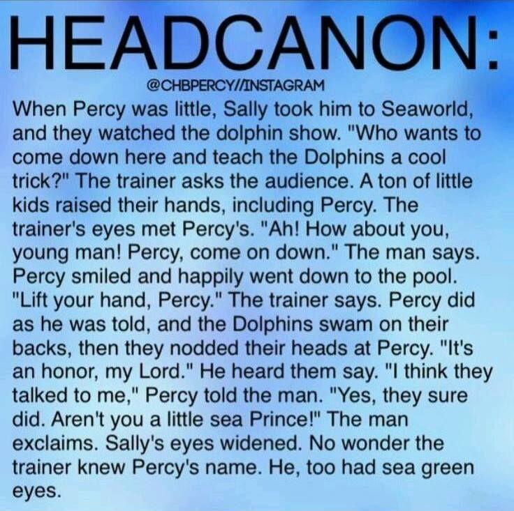 Percy Jackson headcanons | Poseidon | Sally Jackson | Seaworld dolphins