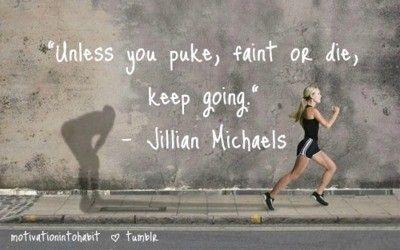 Jillian Michaels: Famous Quotes, Remember This, Inspiration, The Body, Jillian Michael, Keep Running, Keep Go, Jillianmichael, Weights Loss