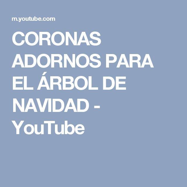 CORONAS ADORNOS PARA EL ÁRBOL DE NAVIDAD - YouTube
