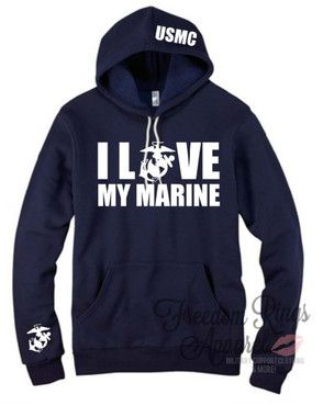 I Love My Marine Hoodie - Available for all branches #militarysupportclothing
