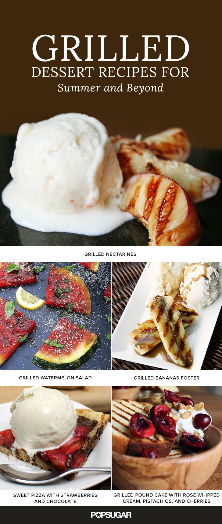 It's almost Summer and your grill is fired up and ready to go, so why not throw on a few of your favorite sweet treats? Hold the steak and grab a few watermelons because dessert is about to get a grilled makeover. We've rounded up a few recipes to get you started!