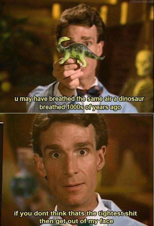 Reason #5 Bill Nye the science guy is the only reason you passed science class, he blew you mind more than one with science. Happy birthday Bill!