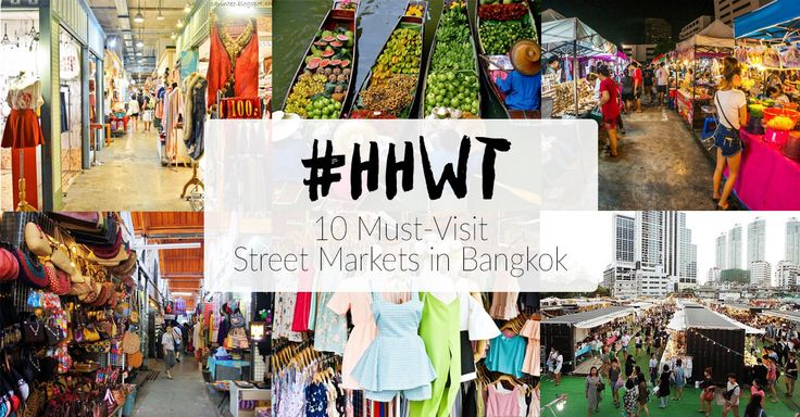 10 Best Street Markets In Bangkok You Can't Miss