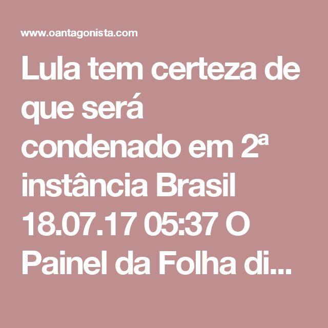 Lula tem certeza de que será condenado em 2ª instância  Brasil 18.07.17 05:37 O Painel da Folha diz que a defesa de Lula se animou com recente decisão da presidente do STJ, Laurita Vaz, que, em liminar, defendeu que um condenado só pode ser preso se houver veredicto unânime dos integrantes do tribunal de 2ª instância nesse sentido. A esperança de Lula, portanto, é que um dos três desembargadores que farão a revisão da sentença discordem de Sérgio Moro. A aposta já é na divergência, não na…