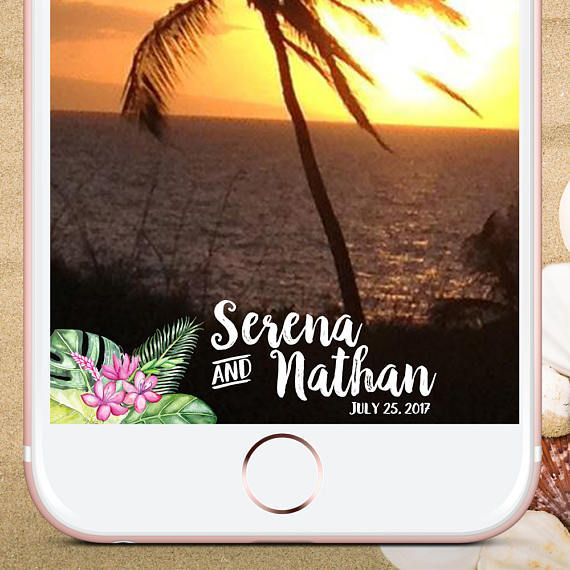 Snapchat Geofilter Wedding Tropical Snapchat Wedding