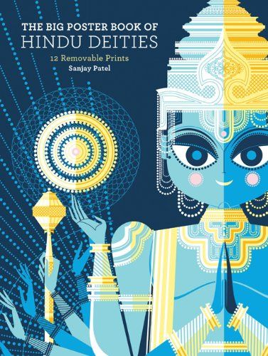 The Big Poster Book of Hindu Deities: 12 Removable Prints: Sanjay Patel: 9781452102801: Amazon.com: Books
