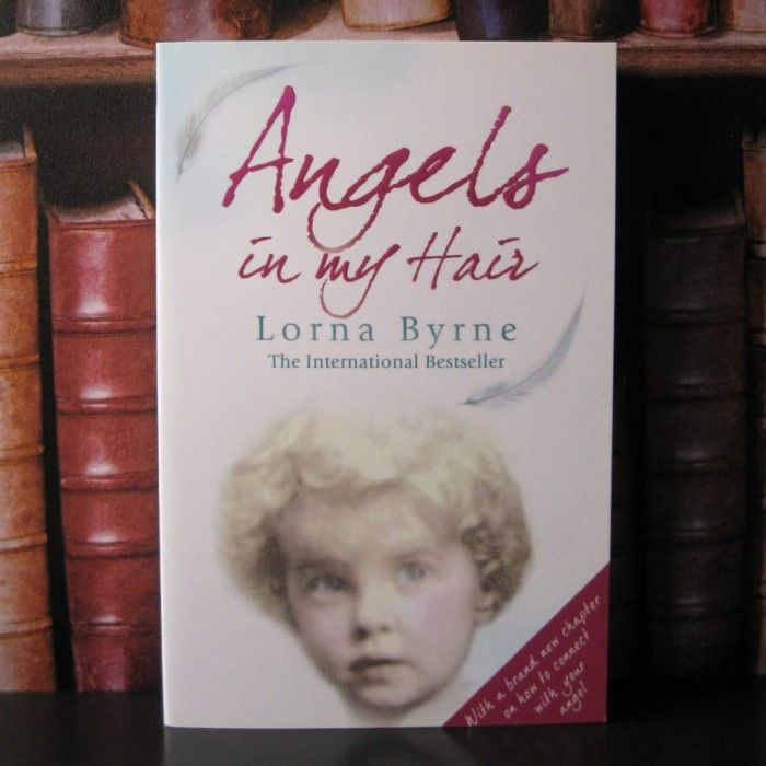 Angels in My Hair by Lorna Byrne.  Angels In My Hair is the autobiography of a modern day mystic, an Irish woman with powers of the saints of old.