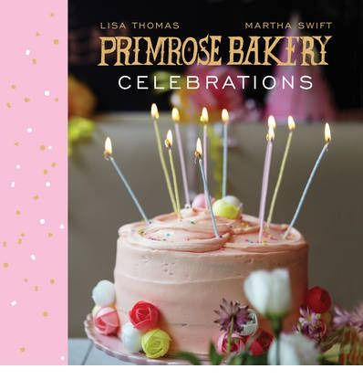 Offers a collection of brand recipes from Primrose Bakery. This title features eight themed celebrations that cover every age group and event, with sweet and savoury treats for small children, cocktail-laced cupcakes for grown-ups and inspiring ideas for everything in between.