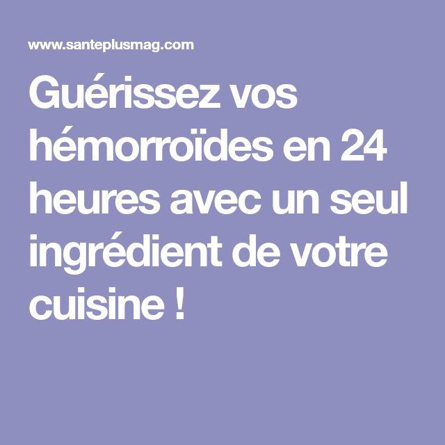 Guérissez vos hémorroïdes en 24 heures avec un seul ingrédient de votre cuisine !