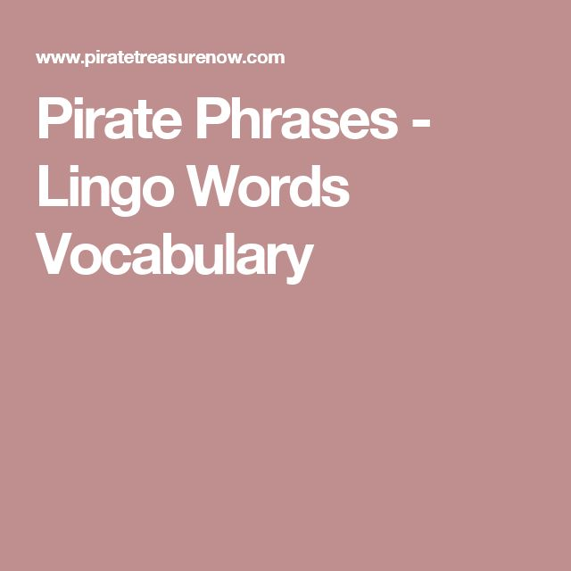 Pirate Phrases - Lingo Words Vocabulary