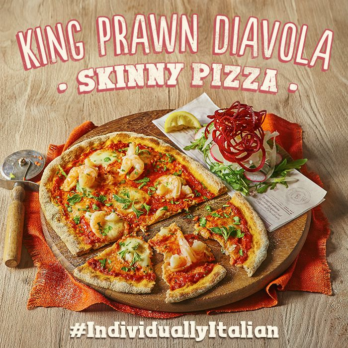 Our Skinny Pizzas are made on our NEW wholemeal, white & spelt base, served with an Italian naked slaw. Butterfly king prawns, Fior di Latte mozzarella, crushed chillies & fresh oregano. #IndividuallyItalian