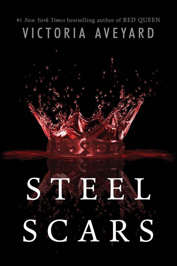 Steel Scars - Victoria Aveyard