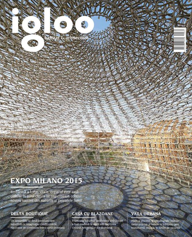 Igloo #163-164: Expo Milano 2015 - igloo.ro