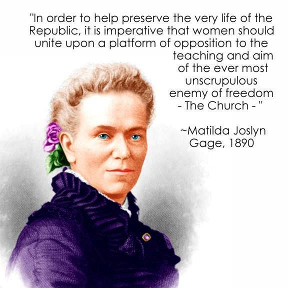 Matilda Joslyn Gage (1826-1898) was a suffragist, a Native American activist, an abolitionist, a freethinker, and author.