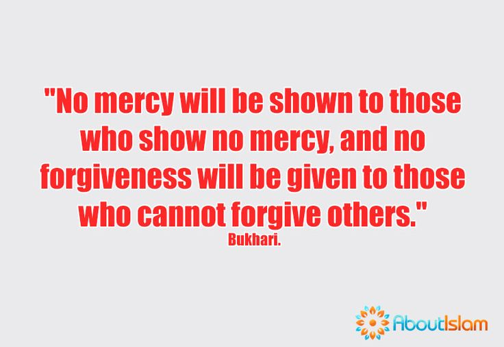 If we want God to be merciful, fair and forgiving of us, we must be the same way to others.