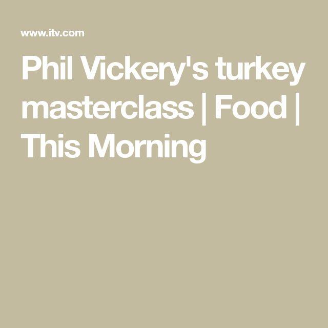 Phil Vickery's turkey masterclass | Food | This Morning