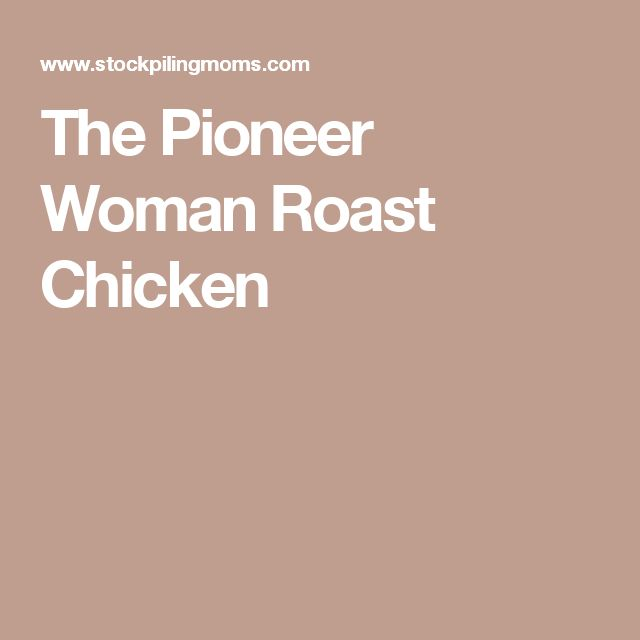 The Pioneer Woman Roast Chicken