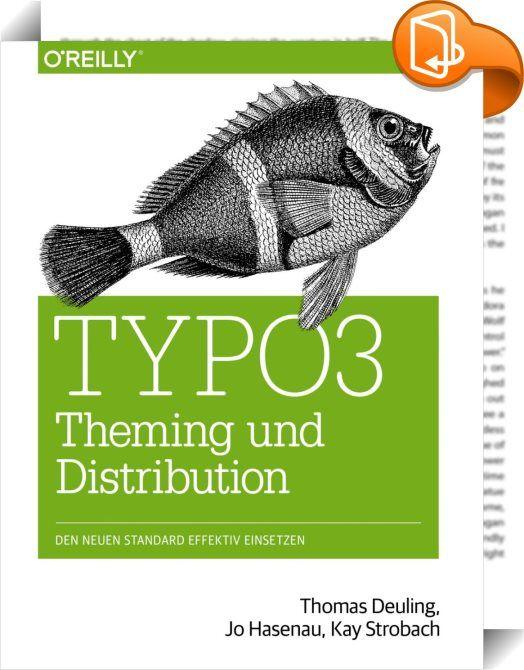 TYPO3 Theming und Distribution    :  Nie wieder Themes von Grund auf neu entwickeln! Diesen Wunsch haben viele TYPO3-Entwickler, die zwar die große Flexibilität von TYPO3 sehr schätzen, andererseits aber lange einen standardisierten Ansatz vermisst haben, um wiederverwendbare und austauschbare Designs für das Open Source-CMS entwickeln zu können. Die neue Themes-Extension verspricht diese Standardisierung - und jede Menge Zeitersparnis. Dieses Buch zeigt Ihnen, wie Sie Themes standardk...