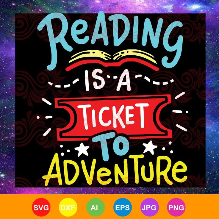 Download Reading is a ticket to adventure,Reading Shirt , Book ...