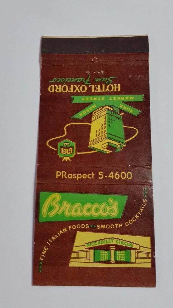 BRACCO'S RESTAURANT HOTEL OXFORD SAN FRANCISCO CA. 21 #FEATURE #MatchBook To design & order your business' logo #matches GoTo GetMatches.com