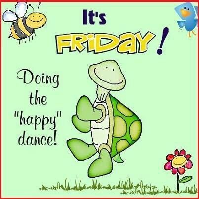 It's Friday! Doing The Happy Dance! friday friday quotes friday images friday quotes and sayings friday sayings