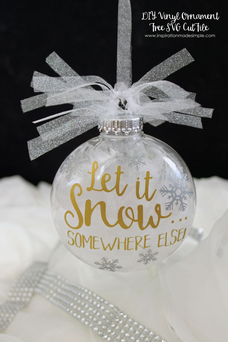 DIY Let It Snow... Somewhere Else Vinyl Christmas Ornament ~ Inspiration Made Simple