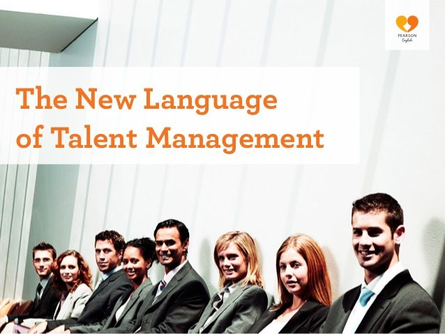 The New Language of Talent Management