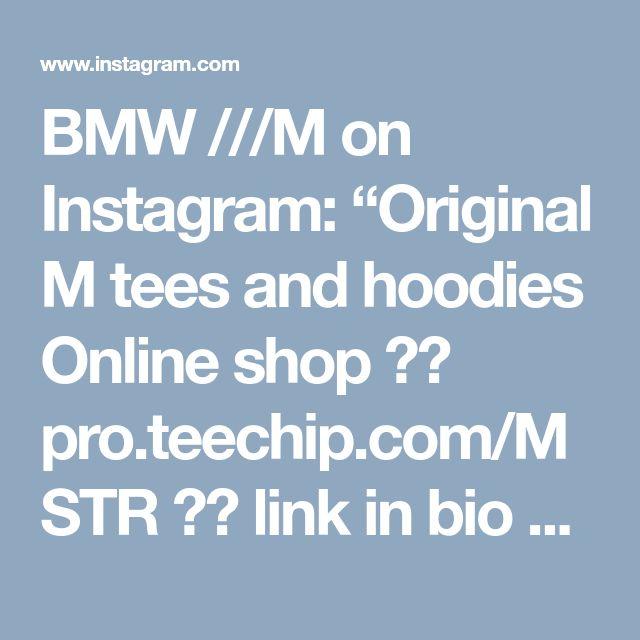 "BMW ///M on Instagram: ""Original M tees and hoodies Online shop ➡️ pro.teechip.com/MSTR ⬅️ link in bio 🔝 Worldwide shipping! Pro.Teechip.com/MSTR ⬅️ link in my…"""