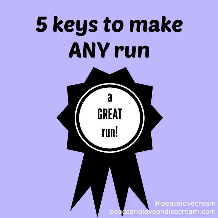 Peace, Love and Ice Cream!: 5 keys to make any run a GREAT run! Tips and tricks from a runner/half-marathoner to make every run a GREAT run! You HAVE to plan ahead....from music, to clothing, to fuel...and everything in between!! Use these tips to make your next run a great success!