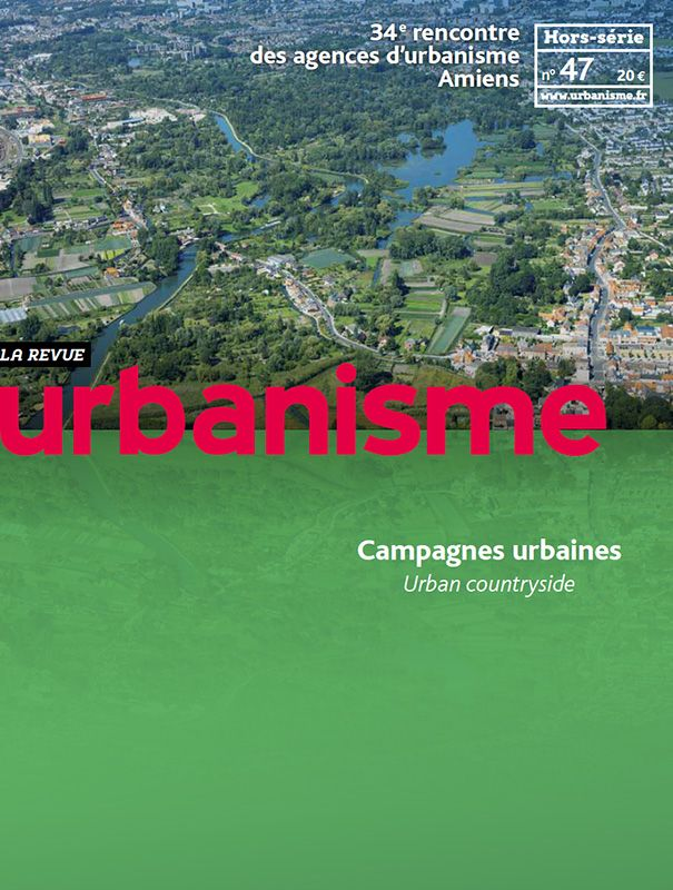 Revue Urbanisme. Hors-série nº 47. Campagnes urbaines  Sumario: http://www.urbanisme.fr/issue/contents.php?code=47 Na biblioteca: http://kmelot.biblioteca.udc.es/record=b1179756~S1*gag